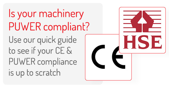 CE Marking, can you be confident about it and is it PUWER compliant?